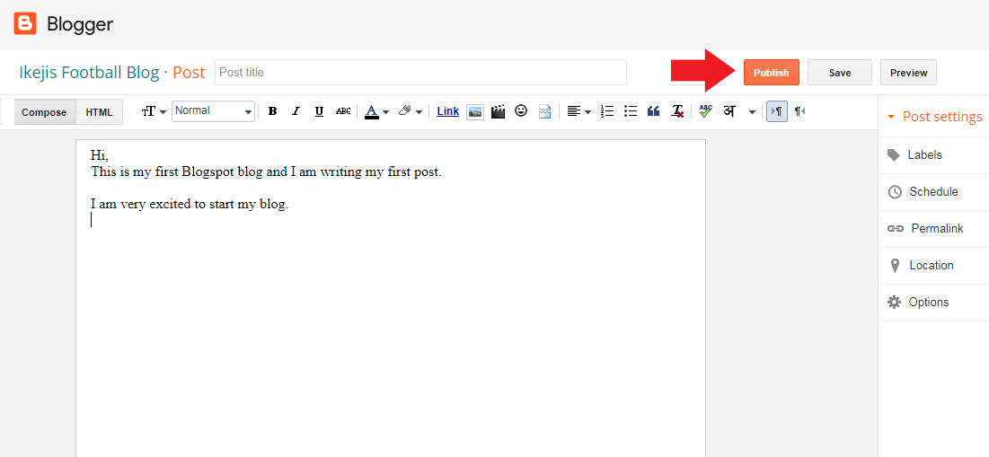 Click on publish button to publish your first post on your blogger blog