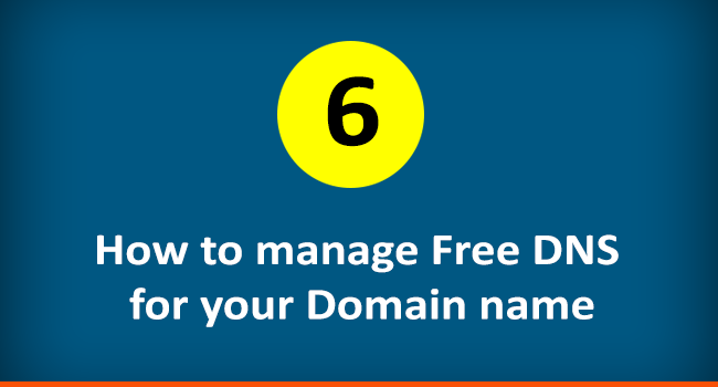 How to manage Free DNS for a domain name